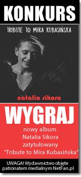 Natalia Sikora - Tribute to Mira Kubasińska