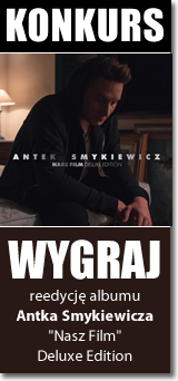 Antek Smykiewicz - Nasz film (Deluxe Edition)
