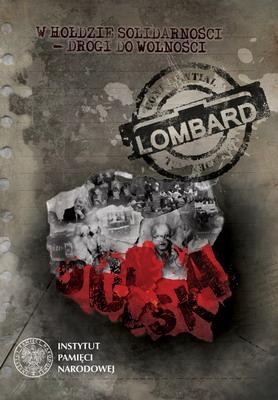 Lombard w Hołdzie Solidarności